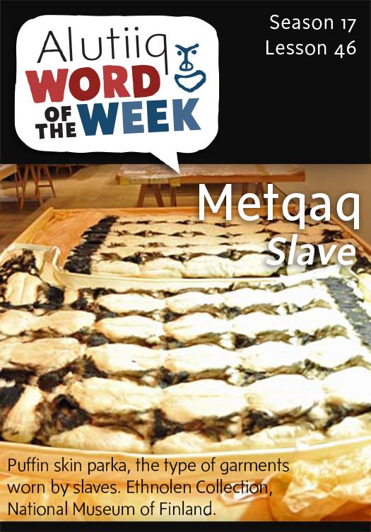 Slave-Alutiiq Word of the Week-May 10