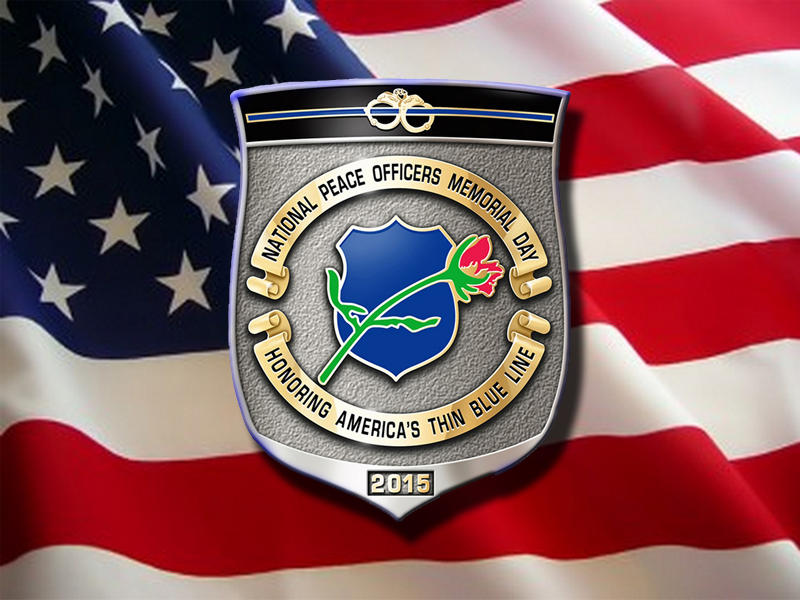 Friday May 15th is Peace Officers Memorial Day
