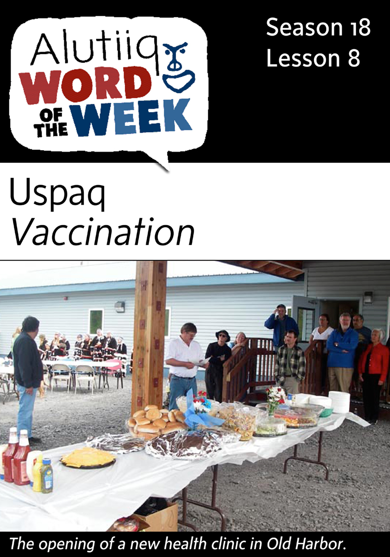 Vaccination-Alutiiq Word of the Week-August 16