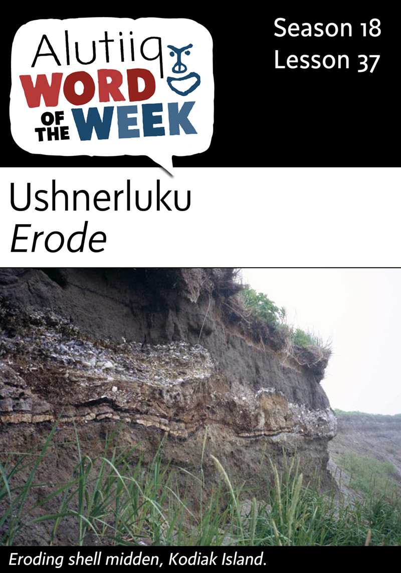 Erode-Alutiiq Word of the Week-March 6th