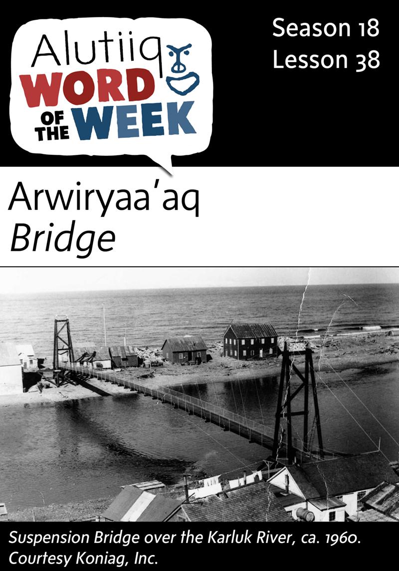 Bridge-Alutiiq Word of the Week-March 13