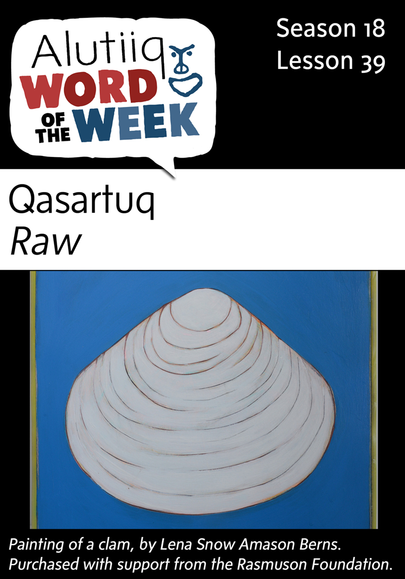 Raw-Alutiiq Word of the Week-March 20