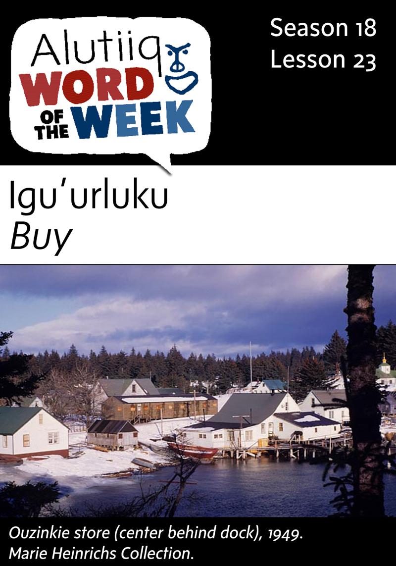 Buy Alutiiq Word of the Week June 26th Alaska Native News