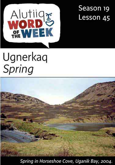 Spring-Alutiiq Word of the Week-May 7th