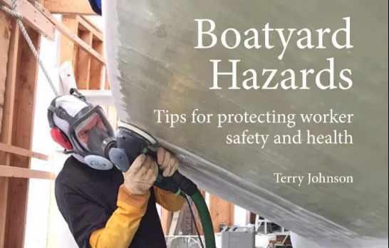New Handbook on Boatyard Hazards Aims to Improve Safety