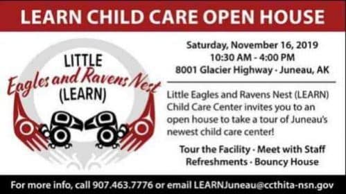 LEARN Child Care Center Open House / Saturday, November 16 - Alaska Native News