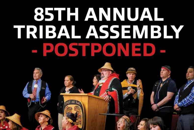 Tlingit & Haida's 85th Annual Tribal Assembly Postponed