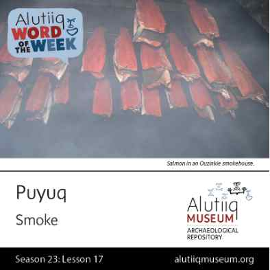 Smoke-Alutiiq Word of the Week-October 18th