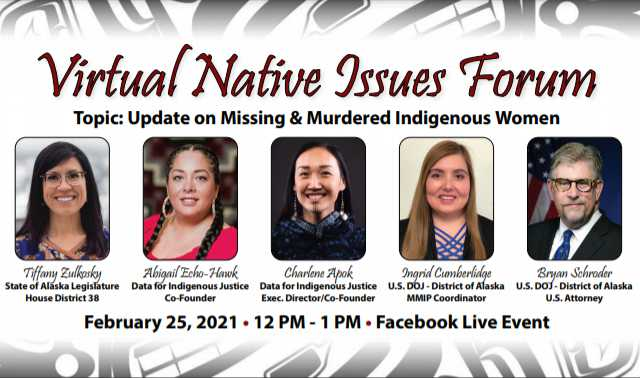 Virtual Native Issues Forum (Topic: Update on Missing & Murdered Indigenous Women)